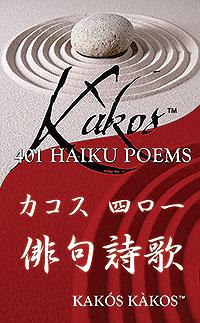 Kakos 401 Haiku Poems