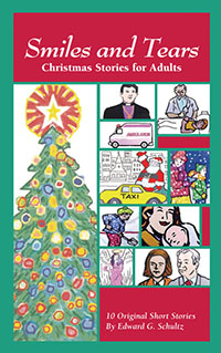 Christmas Stories For Adults by Edward G. Schultz