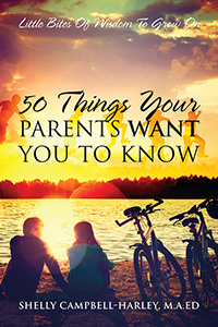 50 Things Your Parents Want You To Know