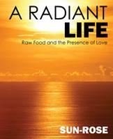 A Radiant Life