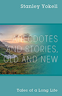 Anecdotes and Stories, Old and New