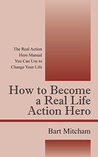 How to Become a Real Life Action Hero