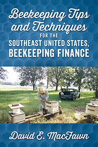 Beekeeping Tips and Techniques for the Southeast United States, Beekeeping Finance