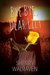 Bye Bye, Dear Lily
