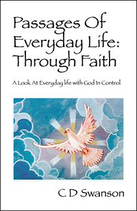 Passages Of Everyday Life: Through Faith