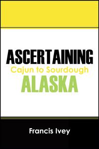 Ascertaining Alaska