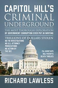 Capitol Hill's Criminal Underground