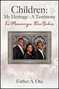 Children: My Heritage - A Testimony