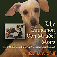 The Cinnamon Von Strudel Story