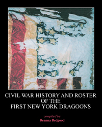 Civil War History and Roster of the First New York Dragoons
