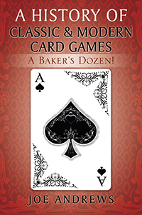 A History of Classic & Modern Card Games