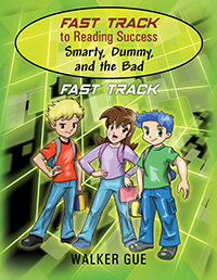 Fast Track to Reading Success - Smarty, Dummy, and the Bad