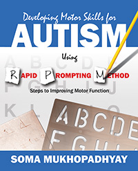 Developing Motor Skills for Autism Using Rapid Prompting Method