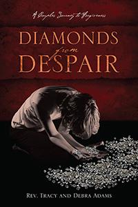 Diamonds From Despair