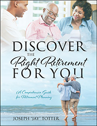 Discover the Right Retirement for You