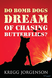 Do Bomb Dogs Dream of Chasing Butterflies?