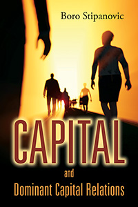 Capital and Dominant Capital Relations