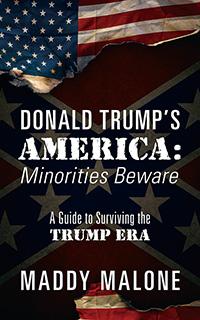Donald Trump's America: Minorities Beware