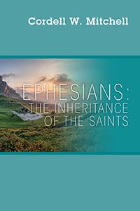 Ephesians: The Inheritance of The Saints