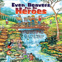 Even Beavers Can Be Heroes