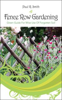 Fence Row Gardening