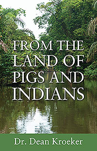 From the Land of Pigs and Indians