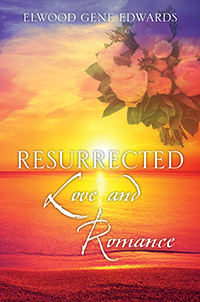 Resurrected Love & Romance