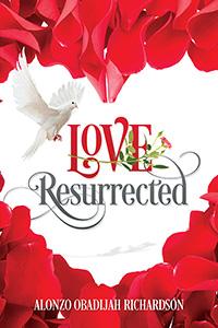 LOVE Resurrected