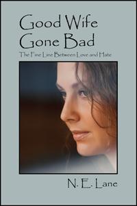 Good Wife Gone Bad