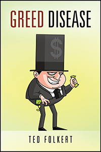 Greed Disease