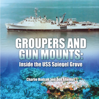 Groupers and Gun Mounts: