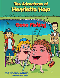 The Adventures of Henrietta Ham: Gone Fishing
