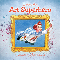 I Am An Art Superhero