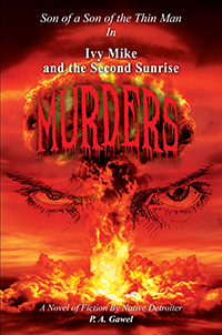 Ivy Mike and the Second Sunrise Murders
