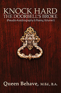 Knock Hard... The Doorbell's Broke