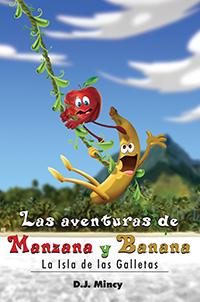 Las aventuras de Manzana y Banana La Isla de las Galletas