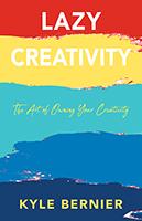 Lazy Creativity