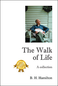 The Walk of Life by B. H. Hamilton