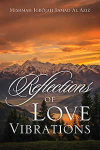 Reflections of Love Vibrations
