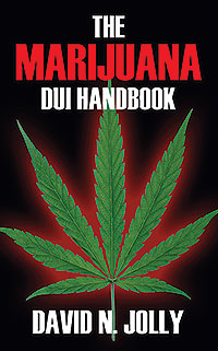 The Marijuana DUI Handbook