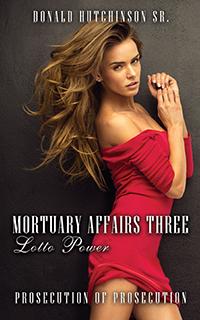 Mortuary Affairs Three Lotto Power