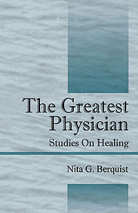 The Greatest Physician: Studies on Healing