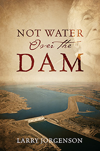 Not Water Over the Dam