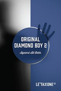 Original Diamond Boy 2