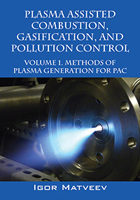 Plasma Assisted Combustion, Gasification, and Pollution Control