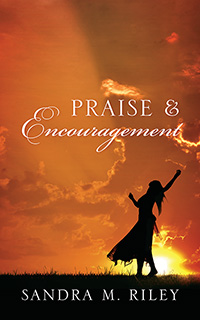 Praise & Encouragement