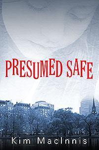 Presumed Safe