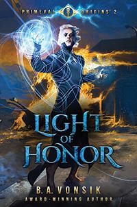 Primeval Origins: Light of Honor
