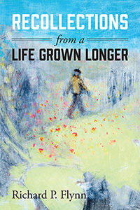 Recollections from a Life Grown Longer
