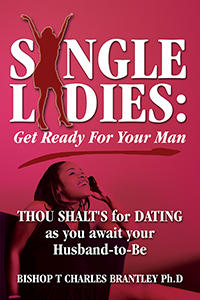 SINGLE LADIES:  Get Ready For Your Man